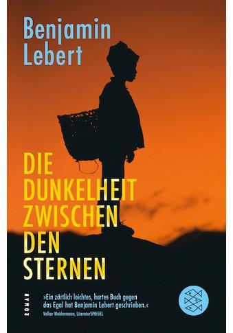 Buch »Die Dunkelheit zwischen den Sternen / Benjamin Lebert« kaufen