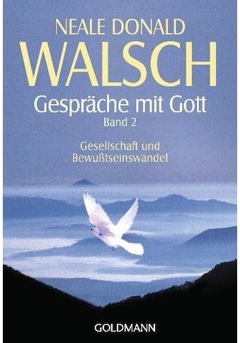 Buch »Gespräche mit Gott - Band 2 / Neale Donald Walsch, Susanne Kahn-Ackermann« kaufen