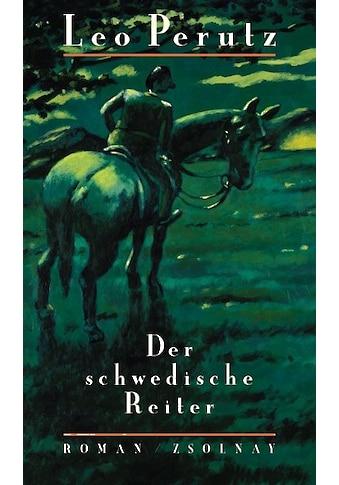 Buch »Der schwedische Reiter / Leo Perutz, Hans-Harald Müller, Hans-Harald Müller« kaufen