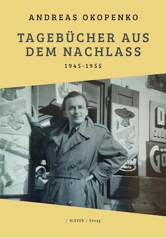 Buch »Tagebücher aus dem Nachlass / Andreas Okopenko, Roland Innerhofer, Bernhard... kaufen