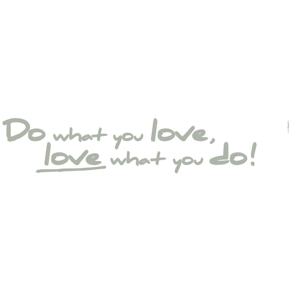 Komar Wandtattoo »Do what you love«, selbstklebend, rückstandslos abziehbar